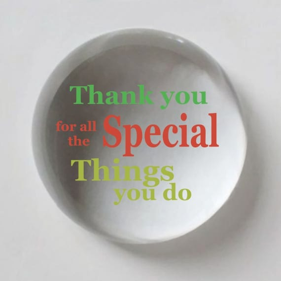 Thank you for all the Special Things you do Crystal Dome Paperweight